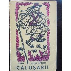 CALUSARII - HORIA BARBU OPRISAN