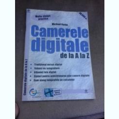 Camerele digitale de la A la Z - Michael Karbo