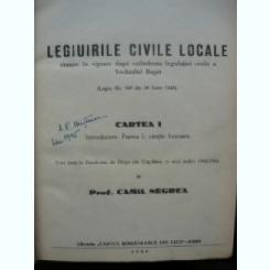 Camil Negrea - Legiuirile civile locale ( ramase in vigoare dupa extinderea legislatiei civile a Vechiului Regat ) - 1944