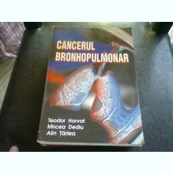 CANCERUL BRONHOPULMONAR - TEODOR HORVAT