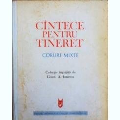 CANTECE PENTRU TINERET - CONST. A. IONESCU