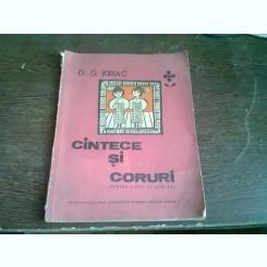 CANTECE SI CORURI PENTRU COPII SI SCOLARI - D.G. KIRIAC