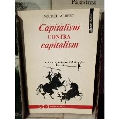 CAPITALISM CONTRA CAPITALISM , MICHEL ALBERT