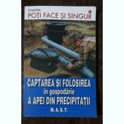 CAPTAREA SI FOLOSIREA IN GOSPODARIE A APEI DIN PRECIPITATII -HANS WERNER BASTIAN