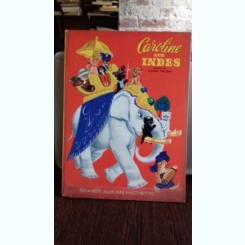 CAROLINE AUX INDES - PIERRE PROBST  (CAROLINA IN INDIA)
