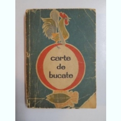 CARTE DE BUCATE DE RADA NICOLAIE , MARIA ILIESCU , ELENA BALTAG ,EDITIA A III A REVAZUTA SI COMPLETATA, 1970