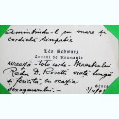 CARTE DE VIZITA A CONSULUI ROMANIEI LEO SCHWARZ, CU MESAJ DE FELICITARE PENTRU RADU D. ROSETTI