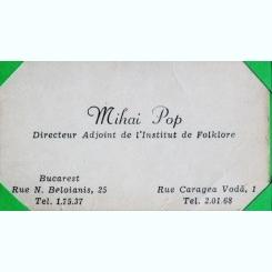 CARTE DE VIZITA MIHAI POP, DIRECTOR ADJUNCT AL INSTITUTULUI DE FOLCLOR