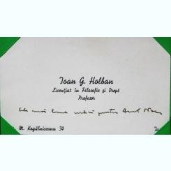 CARTE DE VIZITA  PROFESORULUI IOAN G. HOLBAN, CU MESAJ DE FELICITARE