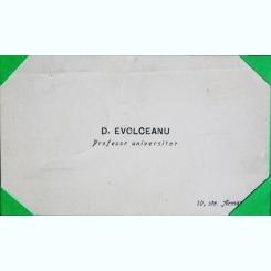 CARTE DE VIZITA A PROFESORULUI UNIVERSITAR D. EVOLCEANU