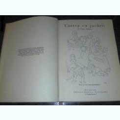 CARTEA CU JUCARII - TUDOR ARGHEZI  (PRIMA EDITIE)