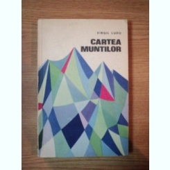CARTEA MUNTILOR DE VIRGIL LUDU