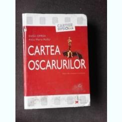 CARTEA OSCARURILOR - STEFAN OPREA