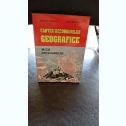 CARTEA RECORDURILOR GEOGRAFICE - SILVIU NEGUT
