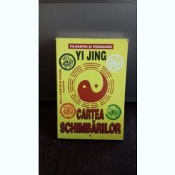 CARTEA SCHIMBARILOR-YI JING