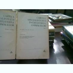 Cartea specialistului in cresterea animalelor - Alexandru Furtunescu  Vol.1