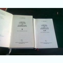 CARTILE POPULARE IN LITERATURA ROMANEASCA - N. CARTOJAN   2 VOLUME