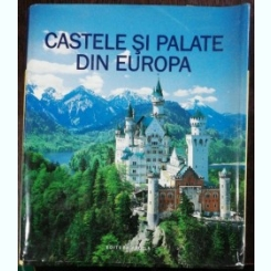 CASTELE SI PALATE DIN EUROPA -ULRIKE SCHOBER