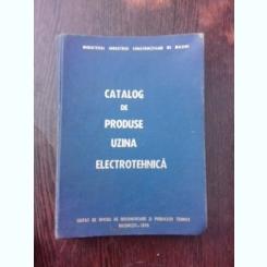 Catalog de produse uzina electrotehnica
