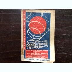 CATALOGUL OFICIAL AL CELEI DE A II A EXPOZITII INTERNATIONALE DE RADIO SI AEROCHIMIE 7-28 SEPTEMBRIE 1930.BUCURESTI PARCUL CAROL