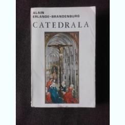CATEDRALA - ALAIN ERLANDE BRANDENBURG