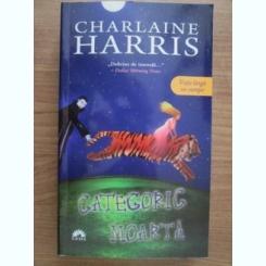 CATEGORIC MOARTA- CHARLAINE HARRIS