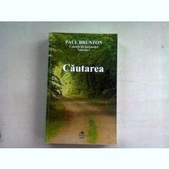 CAUTAREA - PAUL BRUNTON  CAIET DE INSEMNARI VOL.II