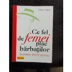 CE FEL DE FEMEI PLAC BARBATILOR- SHERRY ARGOV