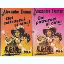 Cei patruzeci si cinci Alexandre Dumas