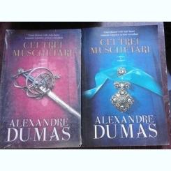 CEI TREI MUSCHETARI - ALEXANDRE DUMAS  2 VOLUME