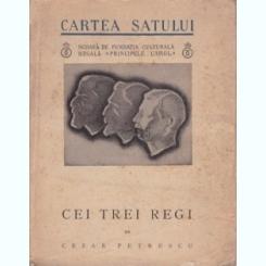 Cei trei regi Cezar Petrescu