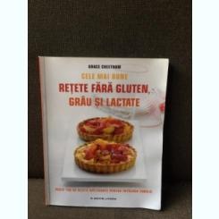 Cele mai bune retete fara gluten, grau si lactate - Grace Cheetham