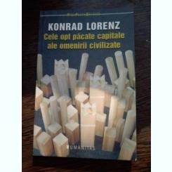 Cele opt pacate capitale ale omenirii civilizate - Konrad Lorenz