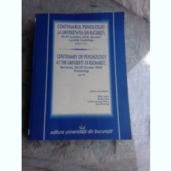 CENTENARUL PSIHOLOGIEI LA UNIVERSITATEA DIN BUCURESTI. OCTOMBRIE 2006