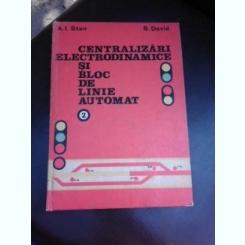 Centralizari electrodinamice si bloc de linie automat - A.I. Stan vol.II