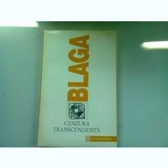 CENZURA TRANSCENDENTA - LUCIAN BLAGA