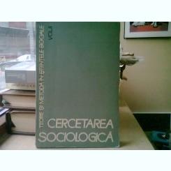 Cercetarea sociologica. Teorie si metoda in stiintele sociale, vol. II