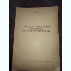 Cercetari arhologice in regiunea Bucuresti - Berciu