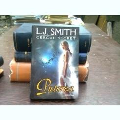 Cercul secret. Puterea - L.J. Smith