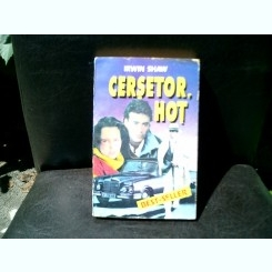 Cersetor, hot - Irwin Shaw