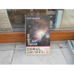 Cerul, o carte pentru toti , Matei Alexescu