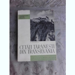 CETATI TARANESTI DIN TRANSILVANIA - O. VELESCU
