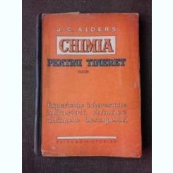 CHIMIA PENTRU TINERET - J.C. ALDERS