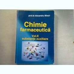 CHIMIE FARMACEUTICA - ALEXANDRU MISSIR  VOL.II SUBSTANTE AUXILIARE