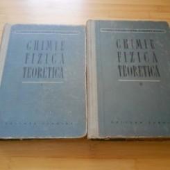 CHIMIE FIZICA TEORETICA - ERDEY GRUZ TIBOR  2 VOLUME