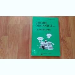CHIMIE ORGANICA... CU PROBLEME-E.MIHAI-I.SCHIKETANZ
