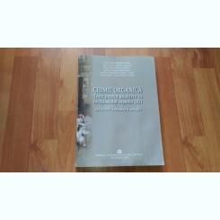CHIMIE ORGANICA-TESTE PENTRU ADMITERE IN INVATAMINTUL SUPERIOR 2011-PROF. UNIV. MARIA GREABU SI ALTII