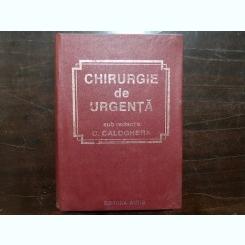 Chirurgie de urgenta - C.Caloghera - Editia a IIa