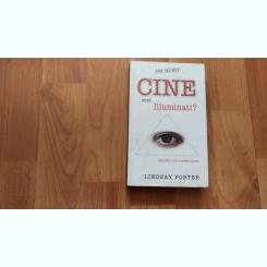 CINE SUNT ILLUMINATII? -LINDSAY PORTER