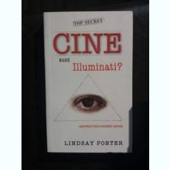 CINE SUNT ILUMINATI?, LINDSAY PORTER